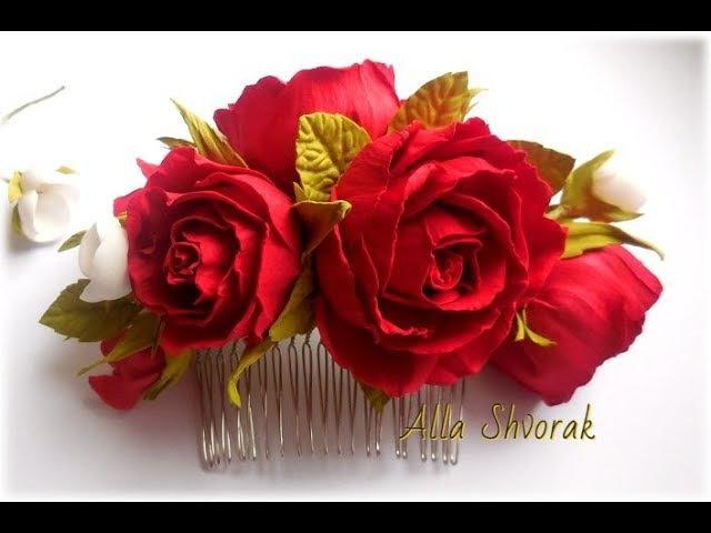 МК Как сделать гребень с розами из фоамирана