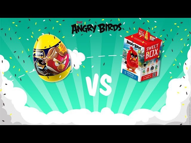 Распаковка. Энгри бердс. Яйцо против Свит Бокса | Unpacking toys. Angry Birds. Egg vs. Sweet Box