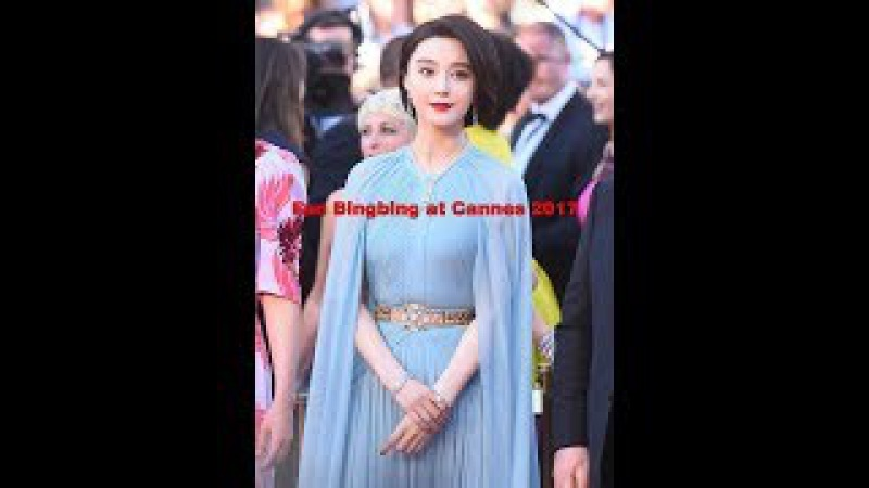 Top 10 most beautiful images of Fan Bingbing at Cannes 2017