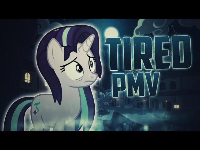 TIRED - PMV