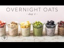 OVERNIGHT OATS 6 Ways Easy Healthy RAINBOW Breakfasts 🐝 DAY 1