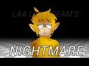 N I G H T M A R E || laa laa dream's /slendytubbies