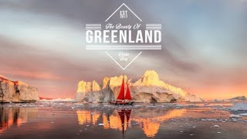 The Beauty of Greenland in 4K