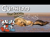 i put cuphead music over seals