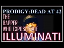 MOBB DEEP RAPPER PRODIGY DEAD AT 42. He EXPOSED the ILLUMINATI in this INTERVIEW!