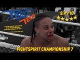 Fight Spirit 7 - честный трейлер турнира