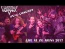 Arida Vortex - Live At Zil Arena (full show 2017)