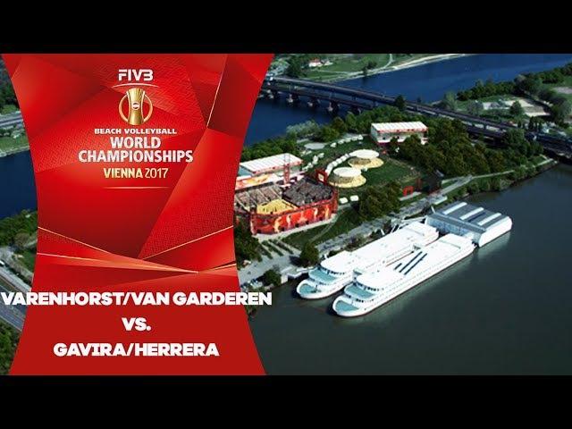 Varenhorst/Van Garderen (NED) v Gavira/Herrera (ESP) - FIVB Beach Volley World Champs