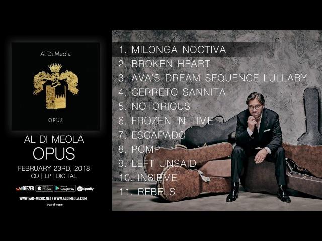 Al Di Meola OPUS Official Pre-Listening - Album out NOW