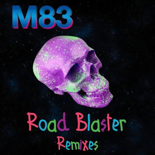 M83 альбом Road Blaster (Remixes)
