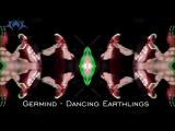 Germind - Dancing Earthlings