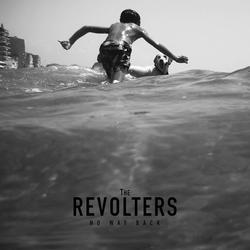 The Revolters альбом No Way Back