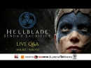 Q A Сессия Hellblade с главной героиней игры