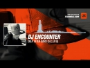 DJ Encounter Deep After Dark S 2 Ep 9 11 01 2018 Music Periscope Techno