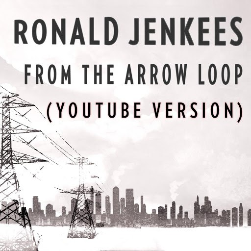 Ronald Jenkees альбом From the Arrow Loop (YouTube Version)
