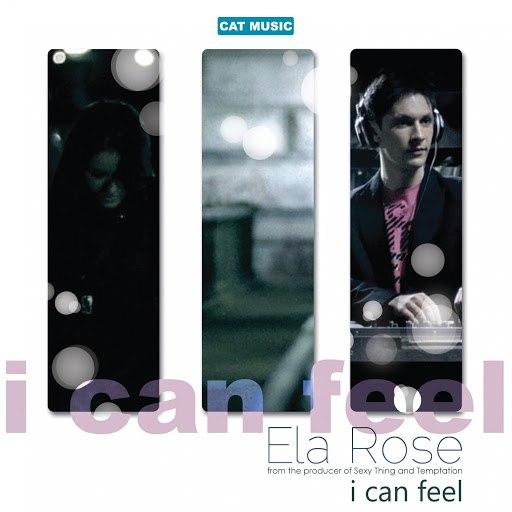 Ela Rose альбом I Can Feel