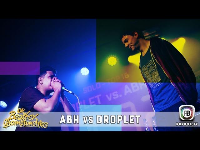 ABH vs Droplet | Solo Top 16 | 2017 UK Beatbox Championships