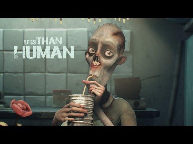 Меньше, чем человек\Less Than Human
