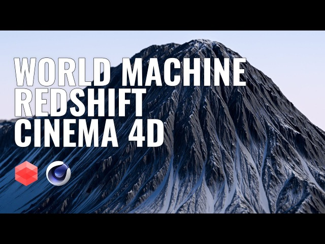 World Machine to Redshift for C4D - Displacement tutorial