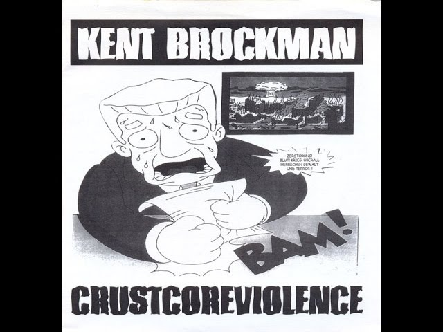 Kent Brockman - Crustcoreviolence - 2000 - (Full Album)
