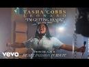 Tasha Cobbs Leonard I'm Getting Ready Audio ft Nicki Minaj
