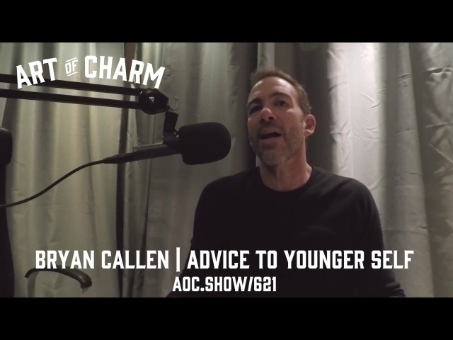 Bryan Callen - Learn What Not To Think About