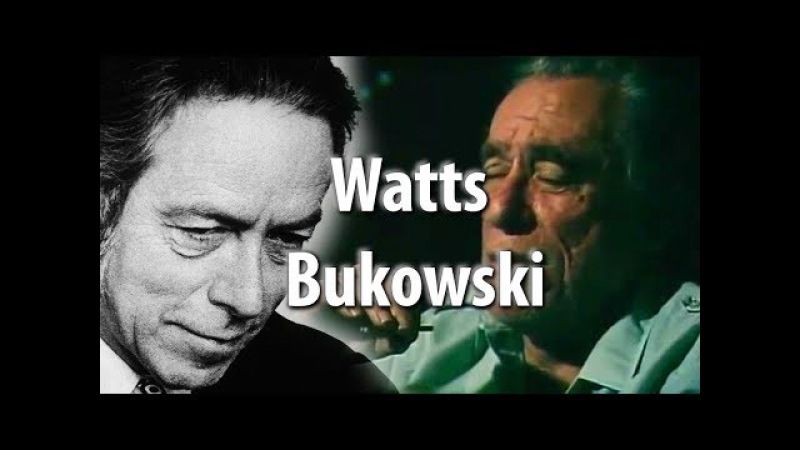 Living an Unconventional Life Alan Watts and Charles Bukowski REVISED