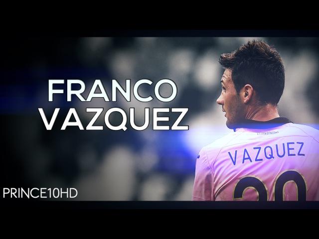 Franco Vazquez - The Silent Talent - 2015/2016 Goals, Skills Assists HD