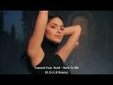 Vanotek feat. Eneli - Back to Me (N.O.A.H Remix) (httpsvk.comvidchelny)