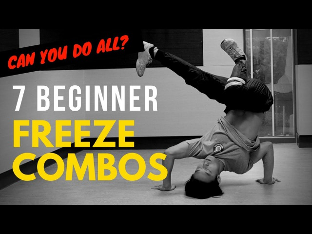 7 Basic Freeze Combos To Master For Beginner Bboys Bgirls