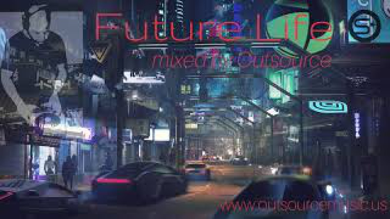 Future Life - OutSource [Atmospheric/ Liquid Drum and Bass Mix] 2018