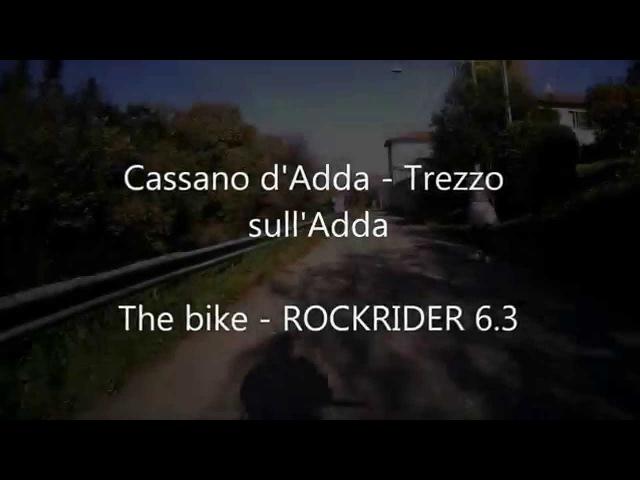 ROCKRIDER 6.3 / Trezzo sull'Adda - Cassano d'Adda