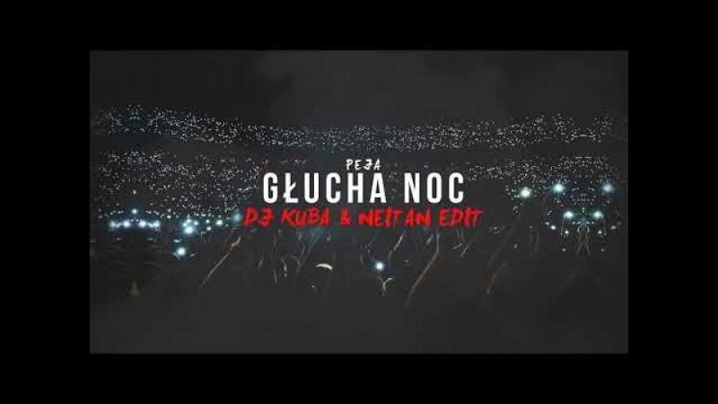 Głucha Noc (DJ KUBA NEITAN VIP Edit)