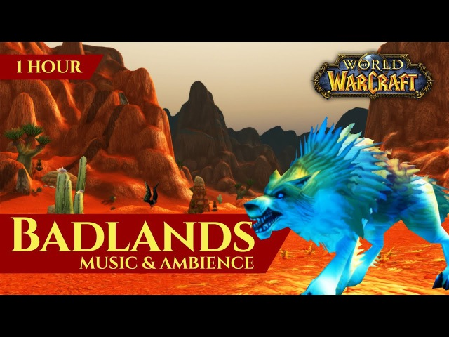 Badlands - Music Ambience (1 hour, 4K, World of Warcraft Vanilla)