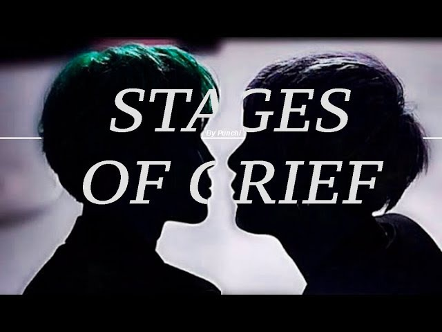 Stages of Grief - [Yoonmin] parkschallenge