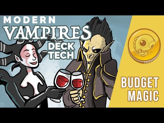 Budget Magic: $92 (21 tix) Modern Vampires (Deck Tech)