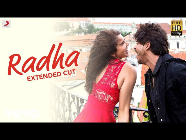 Radha - Full Song Video Anushka Shah Rukh Pritam