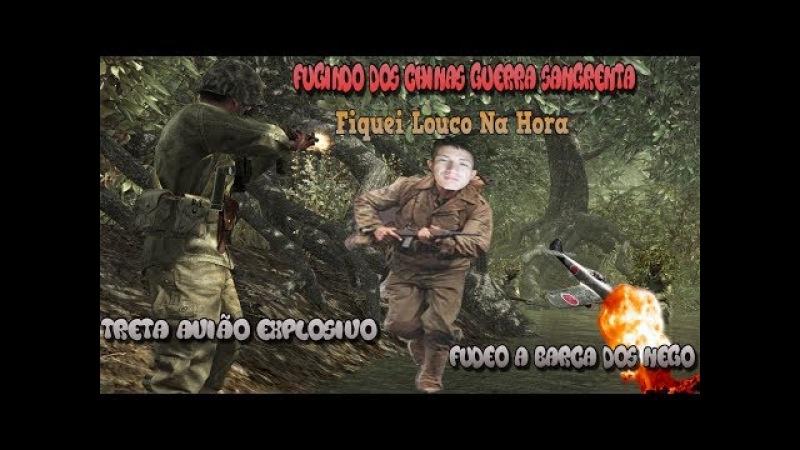 Fugi e Sai Fugindo Dos Chineses Guerra Sangrenta Parte 1