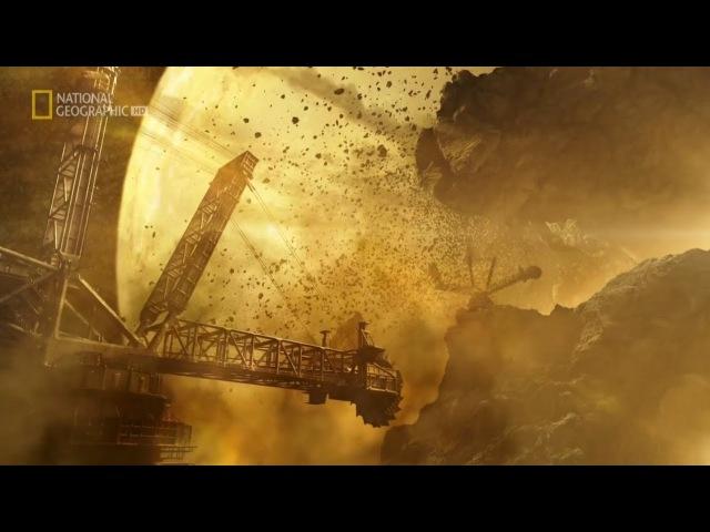 Через миллион лет. 5 серия Энергия в космосе National Geographic (2017) xthtp vbkkbjy ktn. 5 cthbz 'ythubz d rjcvjct national ge