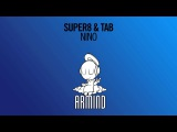 Super8 &amp Tab - Nino (Extended Mix)