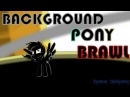 Background Pony Brawl