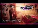 No Below - Speedy Ortiz [Life is Strange: Before the Storm] w/ Visualizer