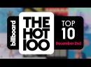 Early Release Billboard Hot 100 Top 10 December 2nd 2017 Countdown Official