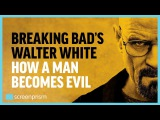 Breaking Bad Walter White - How a Man Becomes Evil