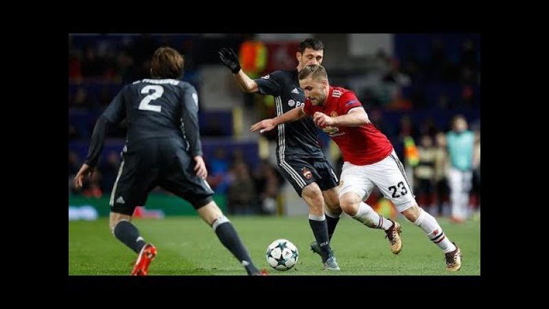 Luke Shaw vs CSKA Moscow(Home) 201718 HD