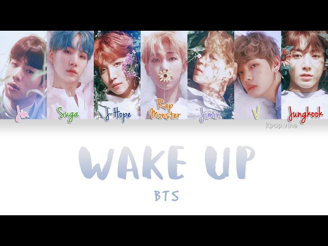 BTS (방탄소년단) - WAKE UP (Color Coded Kan|Rom|Eng Lyrics)