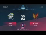 Spirit vs Effect RU #3 (bo3) ESL One Katowice 2018 Major CIS Qual 11.01.2018