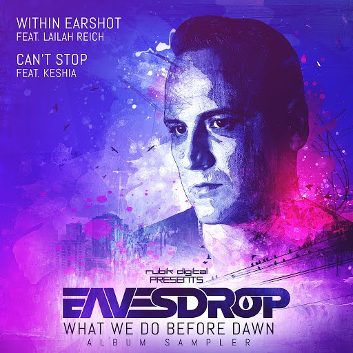 Eavesdrop альбом What We Do Before Dawn Album Sampler