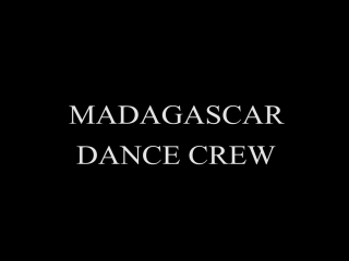 MADAGASCAR DANCE CREW /MASK OFF/