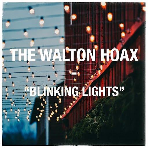 The Walton Hoax альбом Blinking Lights